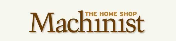 The Home Shop Machinist